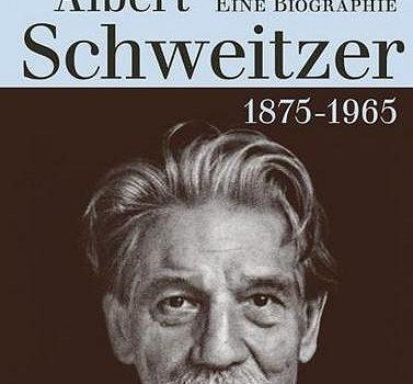 """Buchvorstellung: N. O. Oermann, """"Albert Schweitzer"""""""