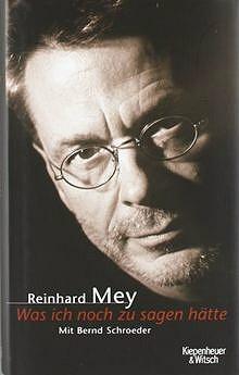 """Buchvorstellung: Reinhard Mey, """"Was ich noch zu sagen hätte"""""""